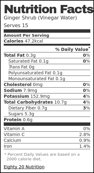 Nutrition label for Ginger Shrub (Vinegar Water)